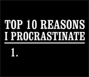We all procrastinate